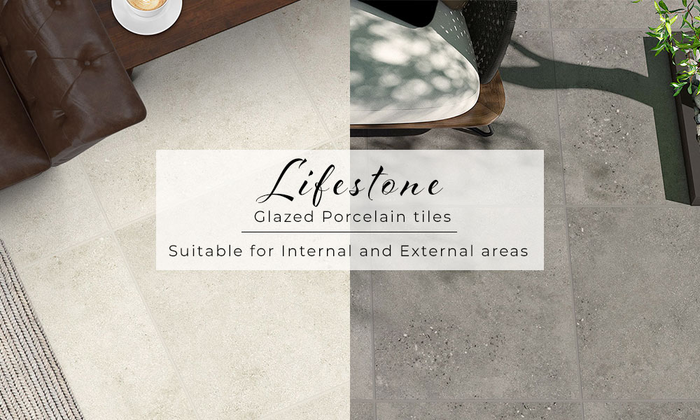 Lifestone Glazed Porcelain tiles